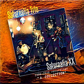 Play & Download Saturnalia XX 1996-2016 Recordings: A Collection by Saturnalia Trio | Napster