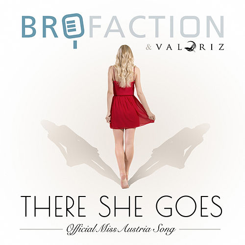 Play & Download There She Goes (Radio Edit) by Brofaction | Napster