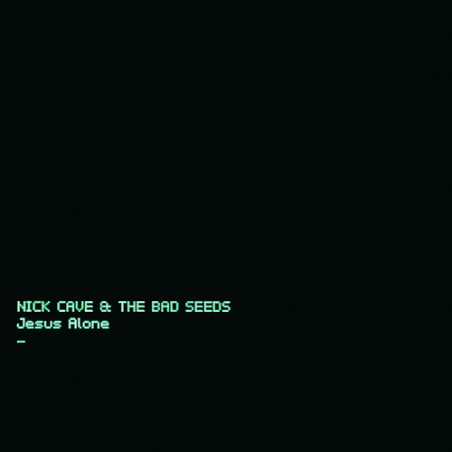 Play & Download Jesus Alone by Nick Cave | Napster