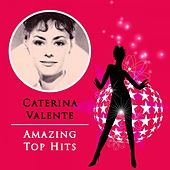 Amazing Top Hits by Caterina Valente