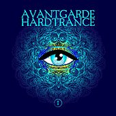 Play & Download Avantgarde Hardtrance, Vol. 1 by Various Artists | Napster