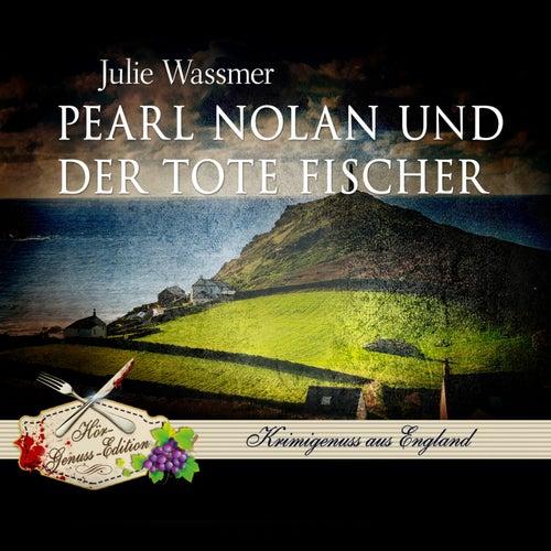 Pearl Nolan und der tote Fischer von Julia Fischer