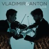 Vladimir & Anton Live by Anton Jablokov