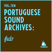 Portuguese Sound Archives : Fado (Vol. 10) by Various Artists