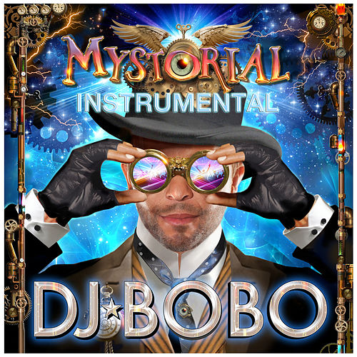 Play & Download Mystorial - Instrumental by DJ Bobo | Napster