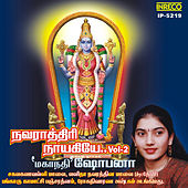 Play & Download Navarathiri Naayakiyae, Vol. 2 by Various Artists | Napster