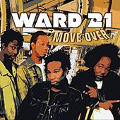 Play & Download Move Over by Ward 21 | Napster