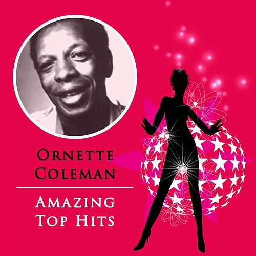 Amazing Top Hits von Ornette Coleman