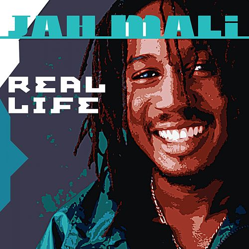 Real Life by Jah Mali