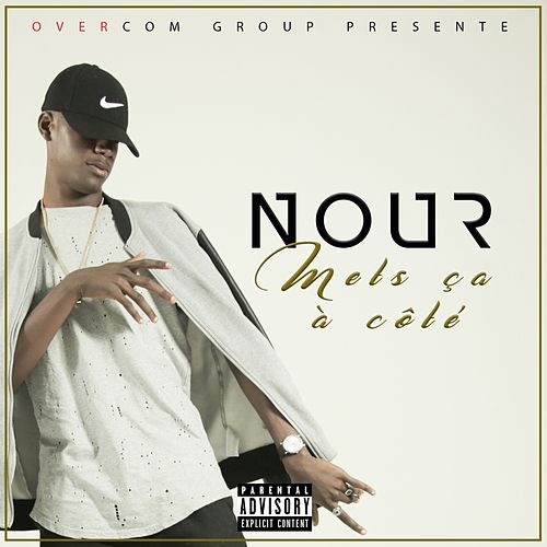Play & Download Mets ça à côté by Nour | Napster