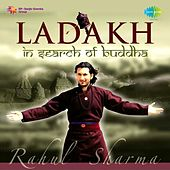 Ladakh - In Search of Buddha by Rahul Sharma
