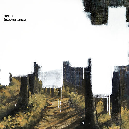 Play & Download Inadvertance by Neon | Napster