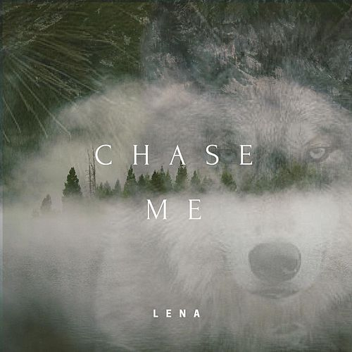 Play & Download Chase Me by Lena | Napster