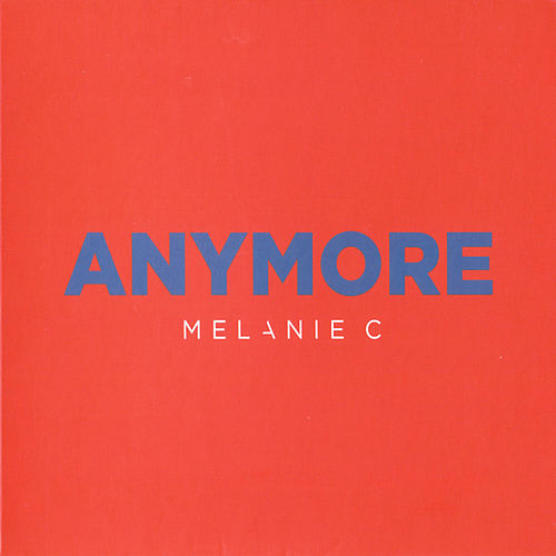 Play & Download Anymore by Melanie C | Napster