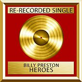 Heroes (Rerecorded) by Billy Preston