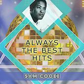 Always The Best Hits de Sam Cooke
