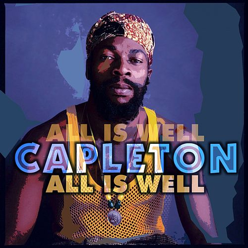 All Is Well by Capleton