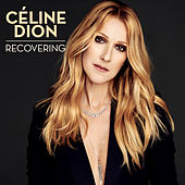 Play & Download Recovering by Celine Dion | Napster
