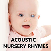 Play & Download Acoustic Nursery Rhymes by Nursery Rhymes | Napster