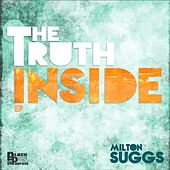 Play & Download The Truth Inside - EP by Milton Suggs | Napster