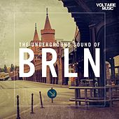 The Underground Sound Of Berlin by Various Artists