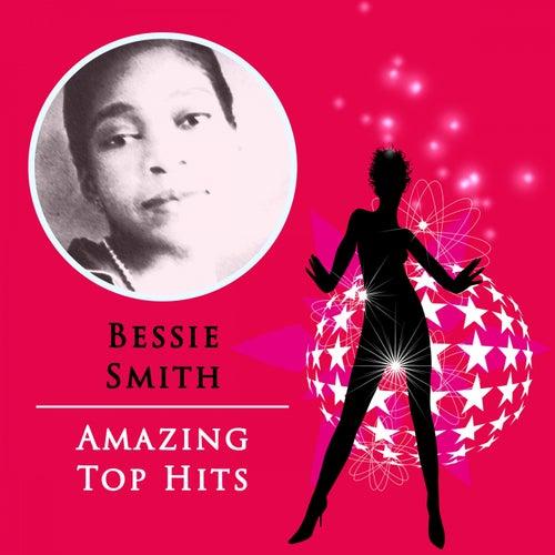 Amazing Top Hits von Bessie Smith