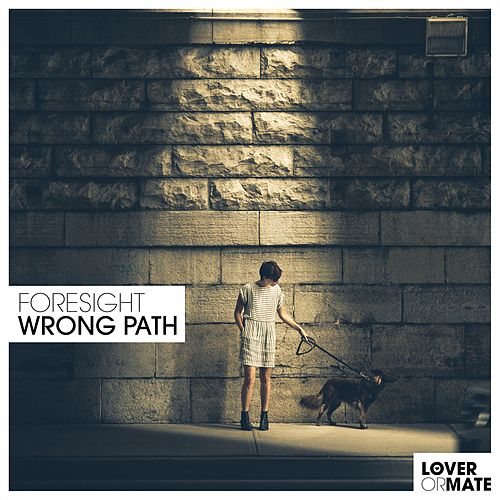 Wrong Path by Foresight