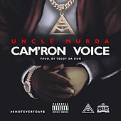 Cam'ron Voice - Single by Uncle Murda