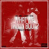 What We Talkin Bout by Rydah J. Klyde