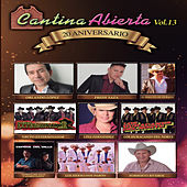 Cantina Abierta, Vol. 13 by Various Artists