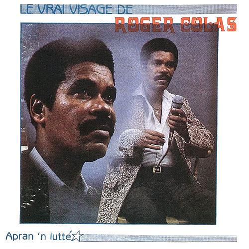 Play & Download Apran'n lutte by Roger Colas | Napster
