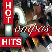 Play & Download Hot Compas Hits by Various Artists | Napster