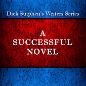 Play & Download A Successful Novel by Dick Sutphen | Napster