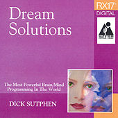 Play & Download Dream Solutions by Dick Sutphen | Napster
