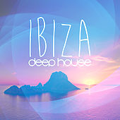 Play & Download Ibiza Deep House by Various Artists | Napster