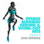 Fitness, Running, Aerobic & Work-Out Hits Vol. 3 ( by Various Artists