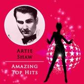 Amazing Top Hits von Artie Shaw