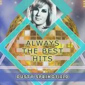 Always The Best Hits de Dusty Springfield