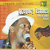 Play & Download Live in Bahia Brazil - Reggae Collection by Gregory Isaacs | Napster