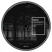 Play & Download Find Myself (EP) by Miro | Napster