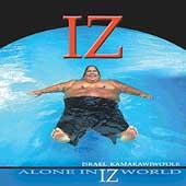 Play & Download Alone In Iz World by Israel Kamakawiwo'ole | Napster