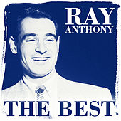 The Best by Ray Anthony