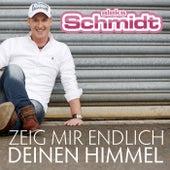 Zeig mir endlich Deinen Himmel by Aleks Schmidt