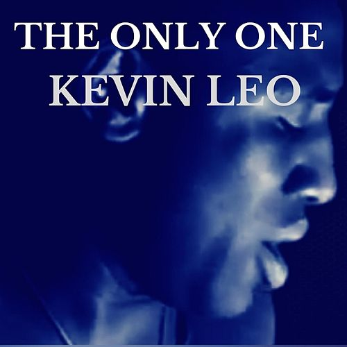 Play & Download The Only One by Kevin Leo | Napster