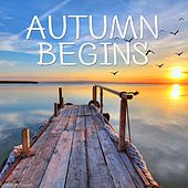 Autumn Begins by Various Artists