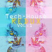 Tech-House Redux, Vol. 1 von Various Artists