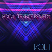 Vocal Trance Remedy, Vol. 1 by Various Artists