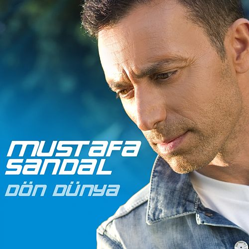 Play & Download Dön Dünya by Mustafa Sandal | Napster