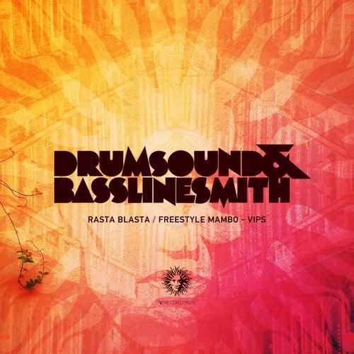 Rasta Blasta / Freestyle Mambo (VIPs) by Drumsound & Bassline Smith