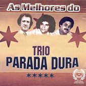 Play & Download As Melhores do Trio Parada Dura by Trio Parada Dura | Napster